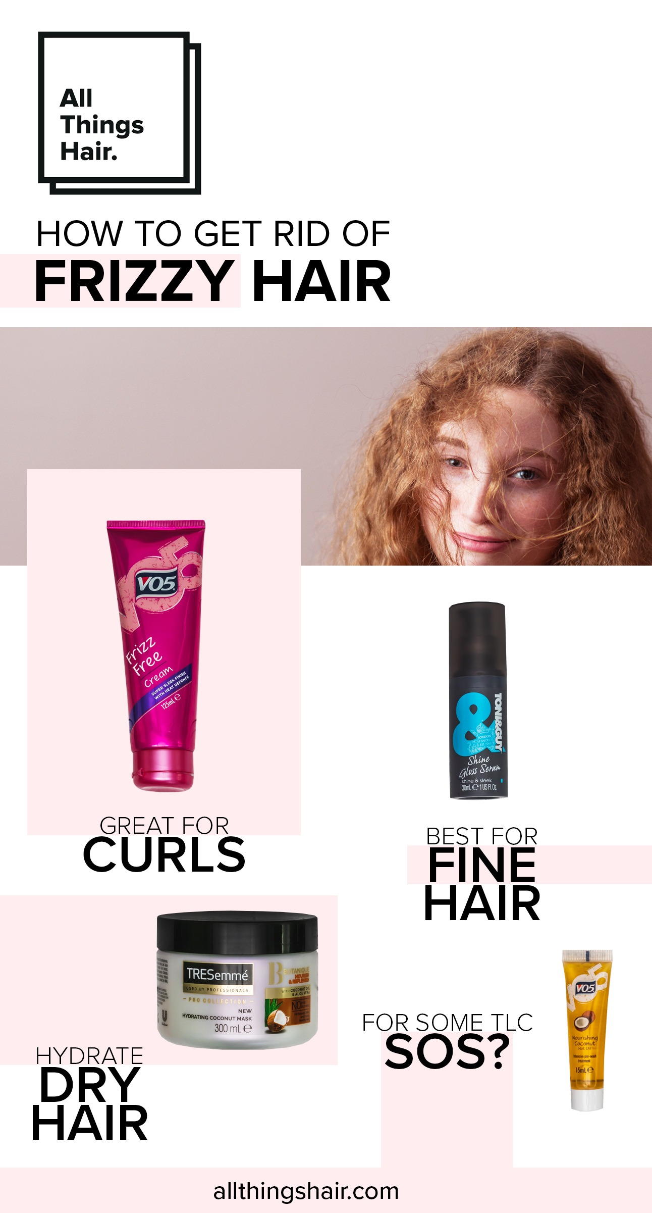 Frizzy hair infographic by all things hair uk : Photos de différents produits capillaires qui aident à dompter les frisottis